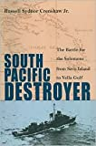 img - for South Pacific Destroyer Publisher: Naval Institute Press book / textbook / text book