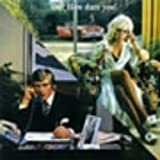 How Dare You By 10cc (0001-01-01)