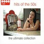 Hits Of The 50s - The Ultimate Collection