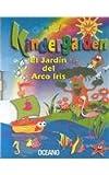 El Jardin Del Arco Iris/the Rainbow Garden (Spanish Edition)