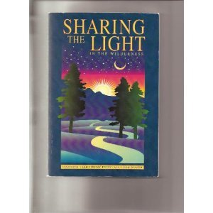 Image for Sharing the Light in the Wilderness: Favorite Talks from Especially for Youth