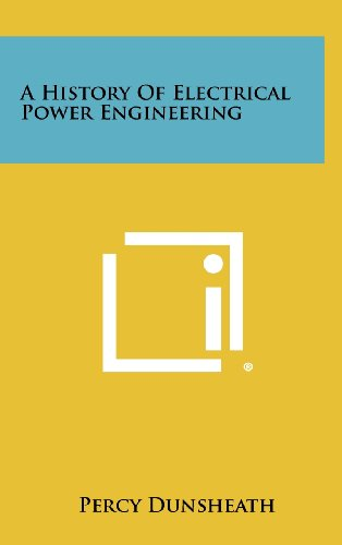 A History of Electrical Power Engineering