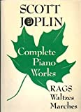 img - for Scott Joplin Complete Piano Works Rags Waltzes Marches EL 2367 book / textbook / text book