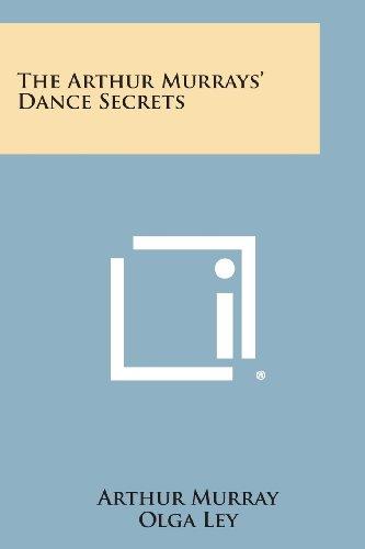 The Arthur Murrays' Dance Secrets