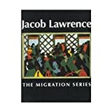 img - for Jacob Lawrence: The Migration Series book / textbook / text book