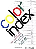 Color Index: Over 1100 Color Combinations, CMYK and RGB Formulas, for Print and Web Media (1581802366) by Jim Krause