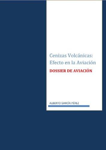 Cenizas Volcanicas: Efecto en la Aviacion