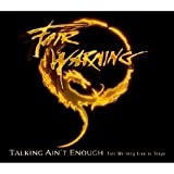 Talking Ain'T Enough/Fair Warning Live in Tokyo/Lt