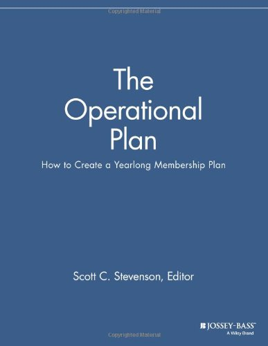 The Operational Plan: How to Create a Yearlong Membership Plan (The Membership Management Report)