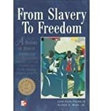 img - for From Slavery to Freedom: A History of African Americans, Vol. 1: From the Beginnings Through Reconstruction book / textbook / text book