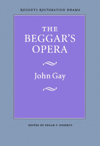 The Beggar's Opera (Regents Restoration Drama), John Gay