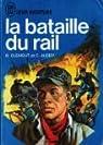 La bataille du rail par Audry