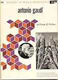 Antonio Gaudi (Masters of World Architecture) (0807602248) by George R. Collins