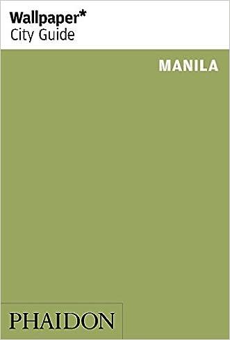 Wallpaper* City Guide Manila written by Editors of Wallpaper* City Guide