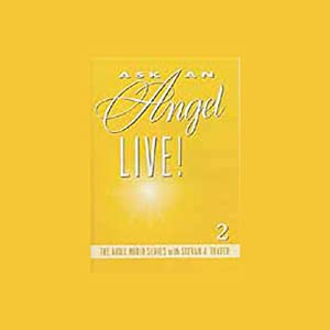 Ask an Angel Live! Volume 2 Audiobook