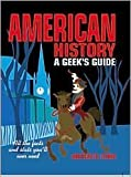 American History: A Geeks Guide