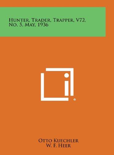 Hunter, Trader, Trapper, V72, No. 5, May, 1936