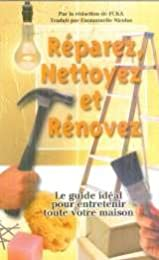 Réparez, nettoyez et rénovez