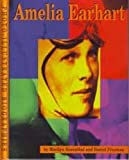 Amelia Earhart (Read and Discover Photo-Illustrated Biographies) (0736802037) by Rosenthal, Marilyn S.