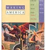 Making America: A History of the United States : Since 1865, Volume 2 : Atlas of American History (0395718813) by Carol Berkin