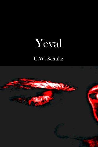 Book: Yeval by C. W. Schultz