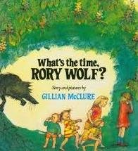 What's the Time Rory Wolf? (Picture Books)