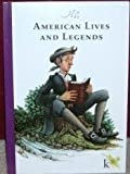 American Lives and Legends