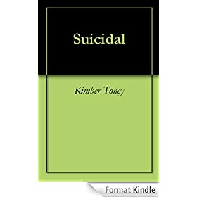 Suicidal (English Edition)