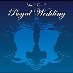 Music for a Royal Wedding from Silva Screen
