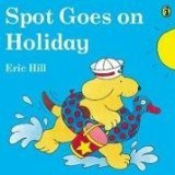 Spot Goes on Holiday (0140506993) by Hill, Eric