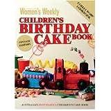 """Children's Birthday Cake Book (""""Australian Women's Weekly"""" Home Library)"""