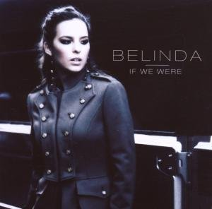 Belinda - If We Were - Zortam Music
