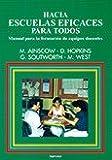img - for HACIA ESCUELAS EFICACES PARA TODOS. Manual para la formaci n de equipos docentes book / textbook / text book