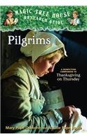 Pilgrims: A Nonfiction Companion to Thanksgiving on Thursday (Magic Tree House Research Guides) [Hardcover]