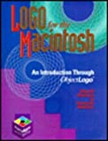 Logo for the Macintosh: Software Edition: An Introduction through Object Logo (0262510707) by Abelson, Harold