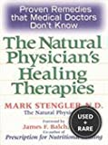 img - for Natural Physician's Healing Therapies: Proven Remedies That Medical Doctors Don book / textbook / text book