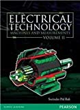 Electrical Technology: Machines and Measurements - Vol. 2: Machines & Measurements
