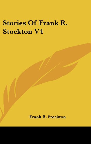 Stories of Frank R. Stockton V4