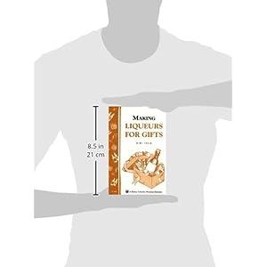 Making Liqueurs for Gifts Livre en Ligne - Telecharger Ebook