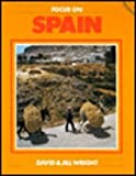 Focus on Spain (0237516594) by Wright, David