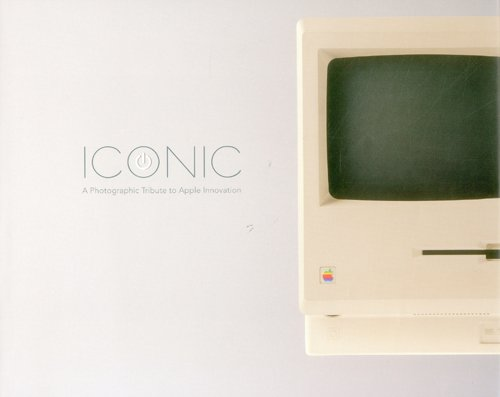 Iconic: A Photographic Tribute to Appl...