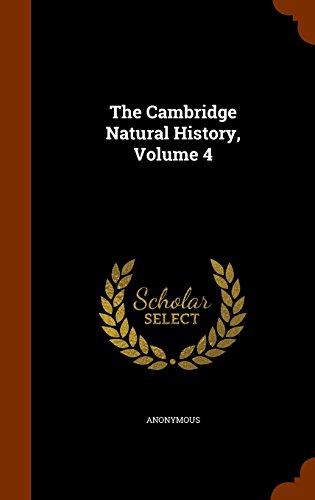 The Cambridge Natural History, Volume 4