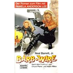 Barb Wire: Novelisation by Neal Barrett