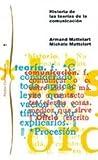 Historia de las teorías de la comunicación / History of communication theories (Spanish Edition)