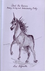 Shoot the Unicorn - Reading, Writing, and Understanding Poetry