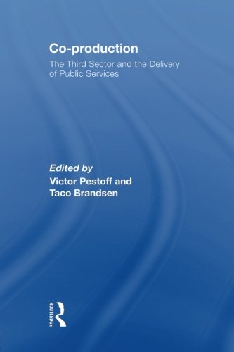 Co-Production: The Third Sector and the Delivery of Public Services