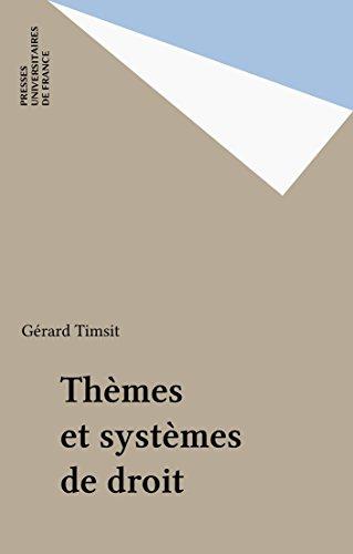 Thèmes et systèmes de droit