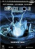 echange, troc The black hole - le trou noir