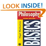 Philosophy: The Basics (Third Edition)