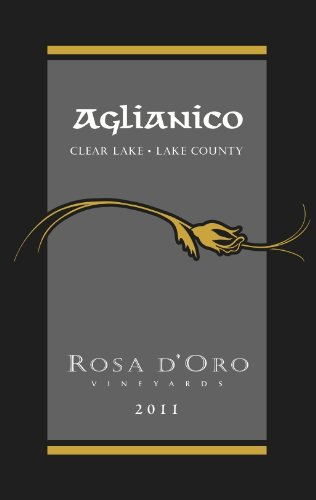 2011 Rosa D'Oro Vineyards Aglianico 750 Ml